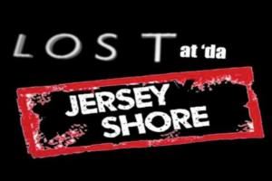 LOST at da Jersey Shore